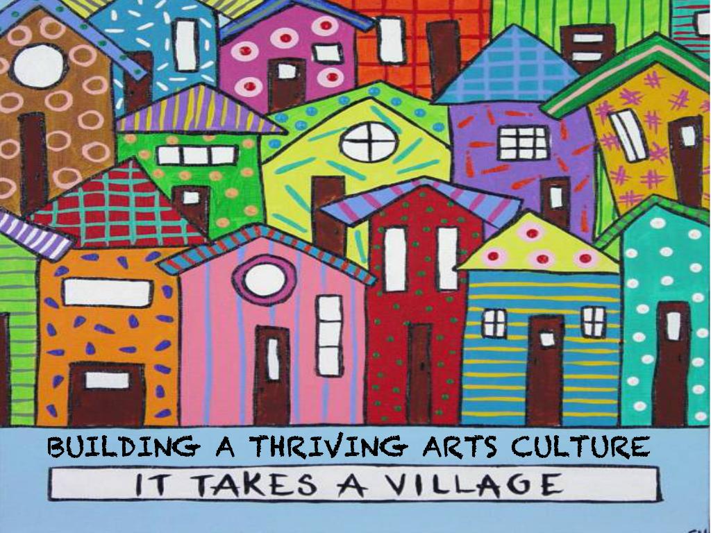 Building A Thriving Arts Culture