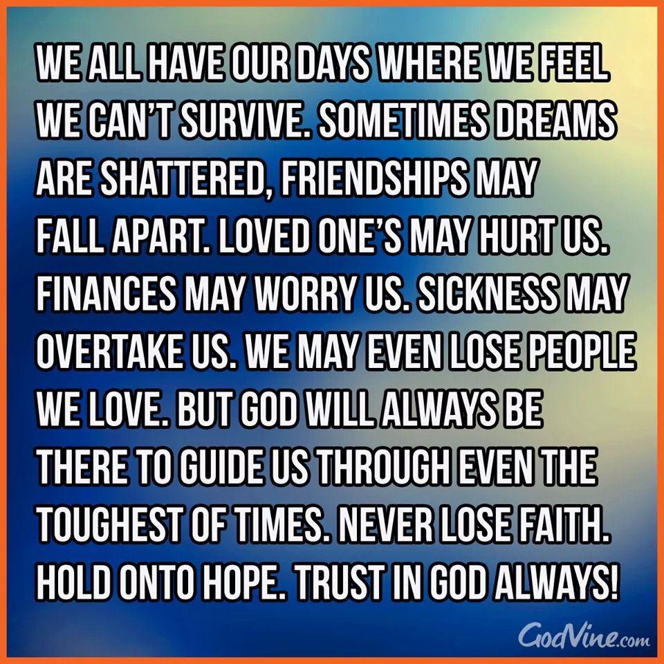 Trust in God always.