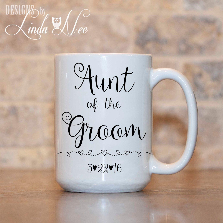 Aunt Of The Groom Mug Aunt Wedding Gift Gift For Aunt