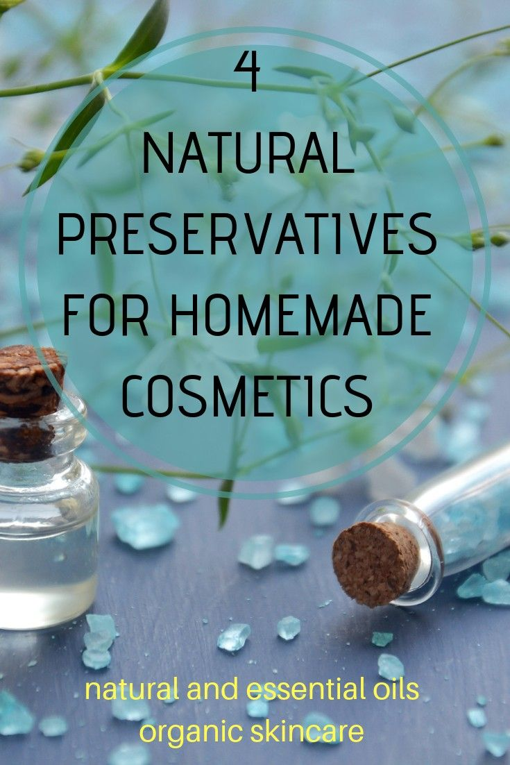 Natural Preservatives For Homemade Cosmetics Ecodrop Essential Oil Homemade Cosmetics Natural Preservatives Skin Care