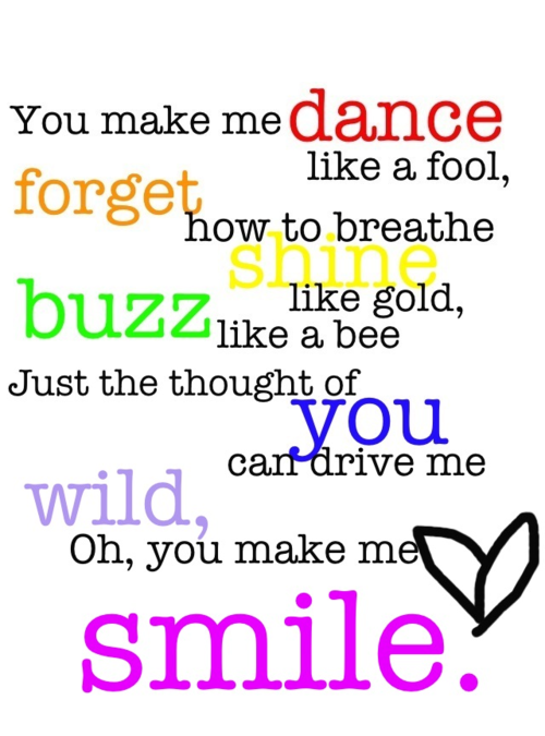 i love this song! You make me ...