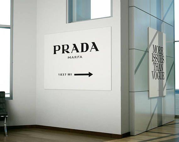 64109356cbc7 Prada marfa sign, More issues than vogue. Fashion Wall art, fashion set  posters, fas
