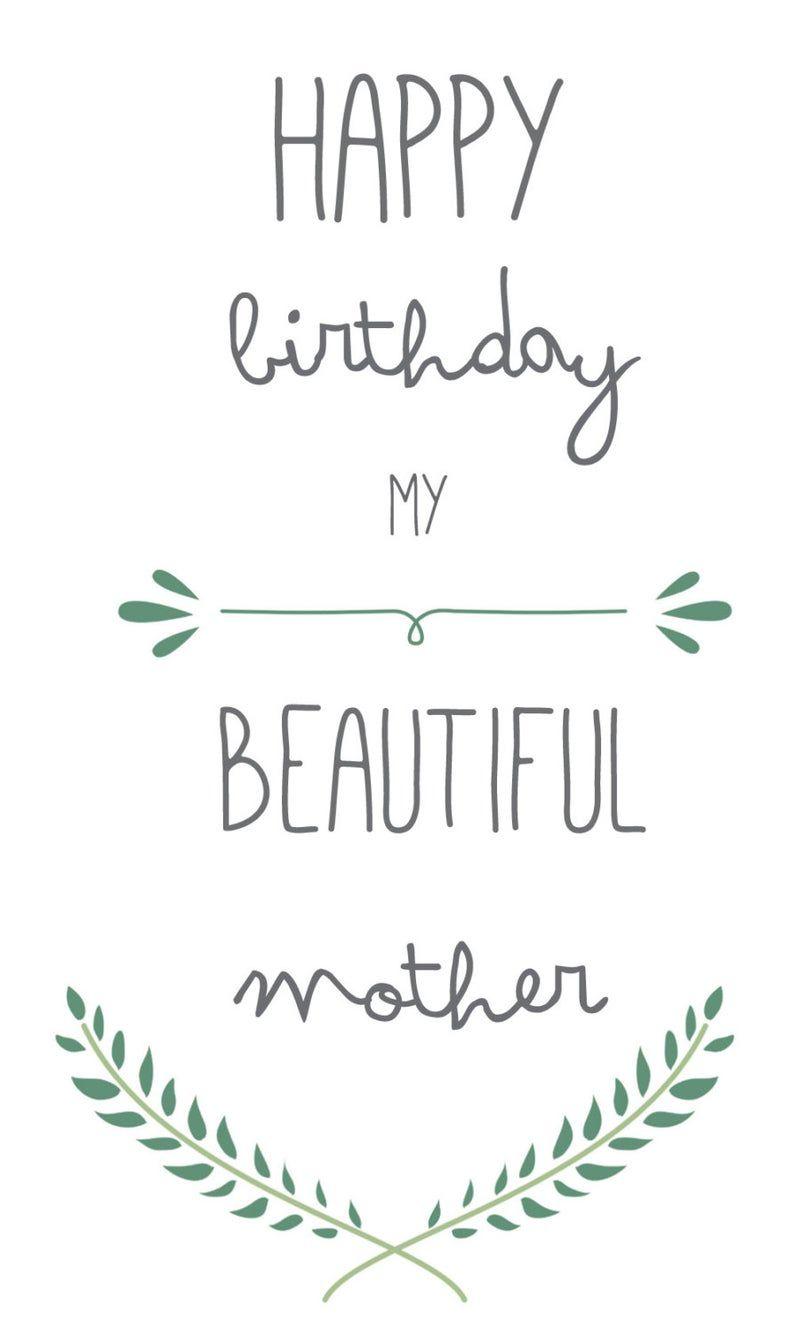 Printable Mother Birthday Card Mum Birthday Card Card Mom Etsy In 2021 Happy Birthday Mother Birthday Cards For Mother Happy Birthday Mom Cards