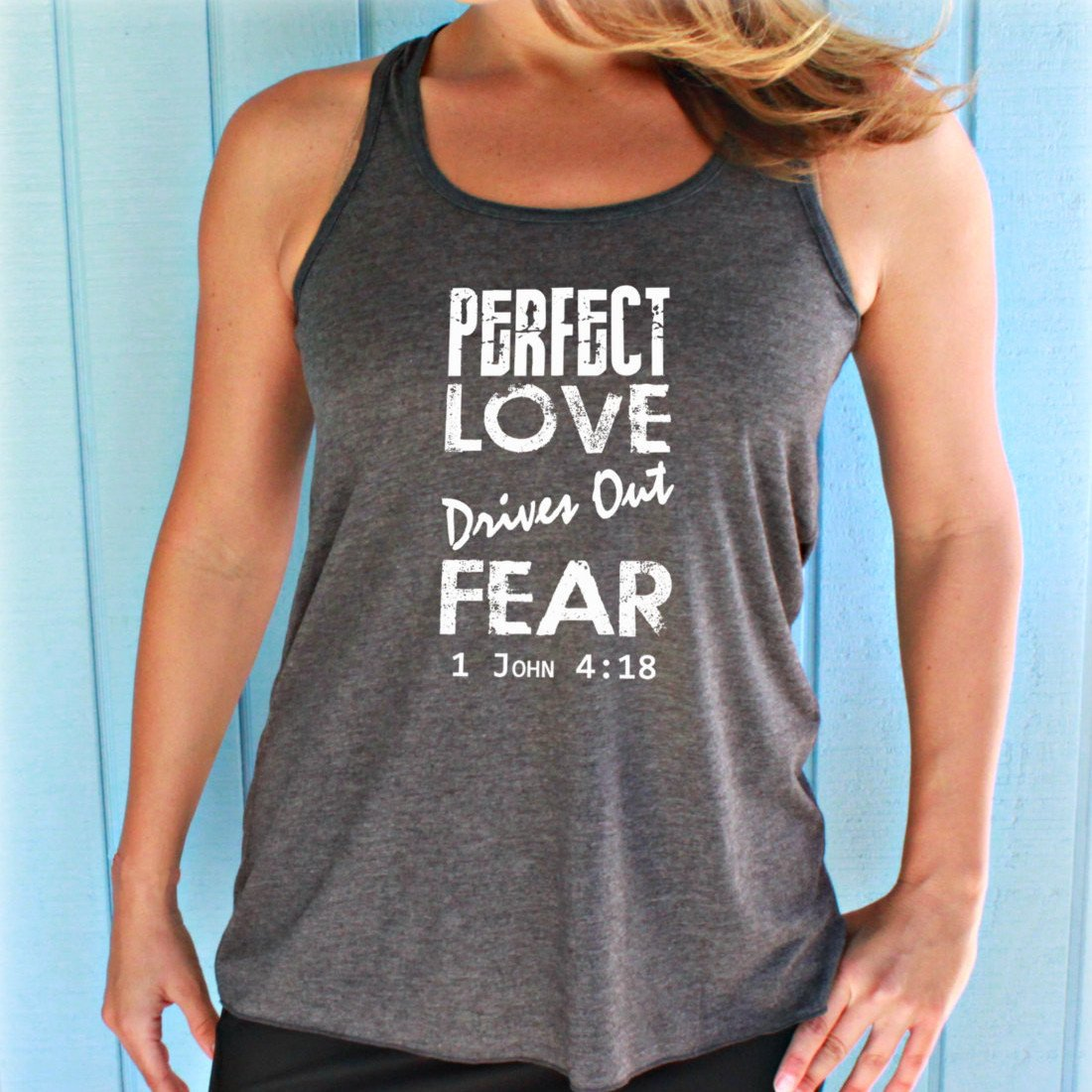 Womens Flowy Workout Tank Top. Perfect Love Drives Out Fear Bible Verse. Motivational Workout Clothing. Christian Clothing. Running Tank Top 11