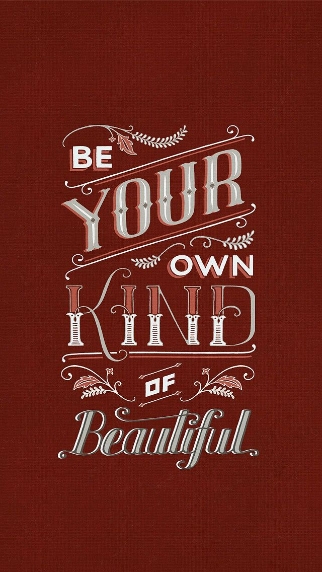 Burgundy red Be own kind Beautiful typography iPhone