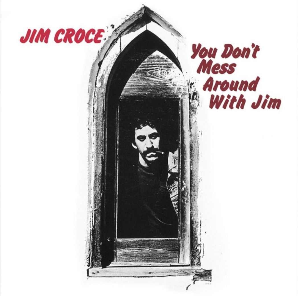 Jim Croce...You Don't Mess Around With Jim [1972] in 2020
