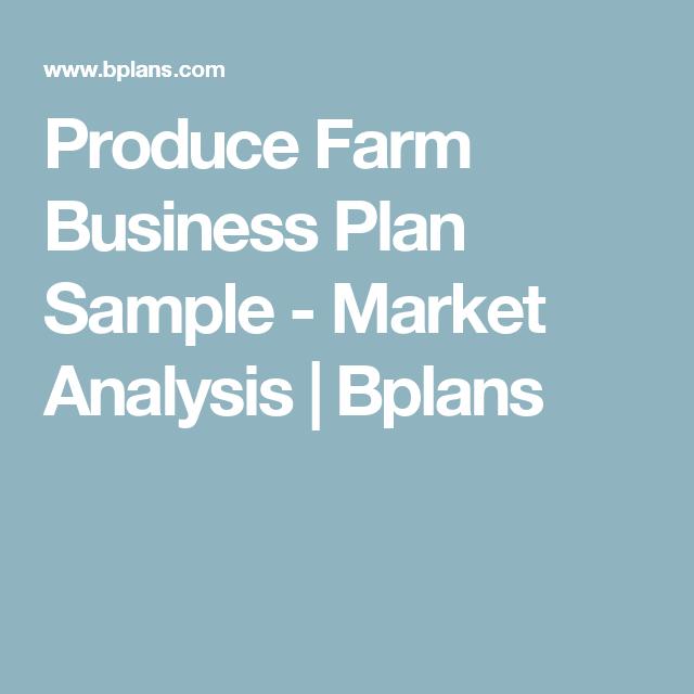 Produce Farm Business Plan Sample Market Analysis Bplans - Farm business plan template