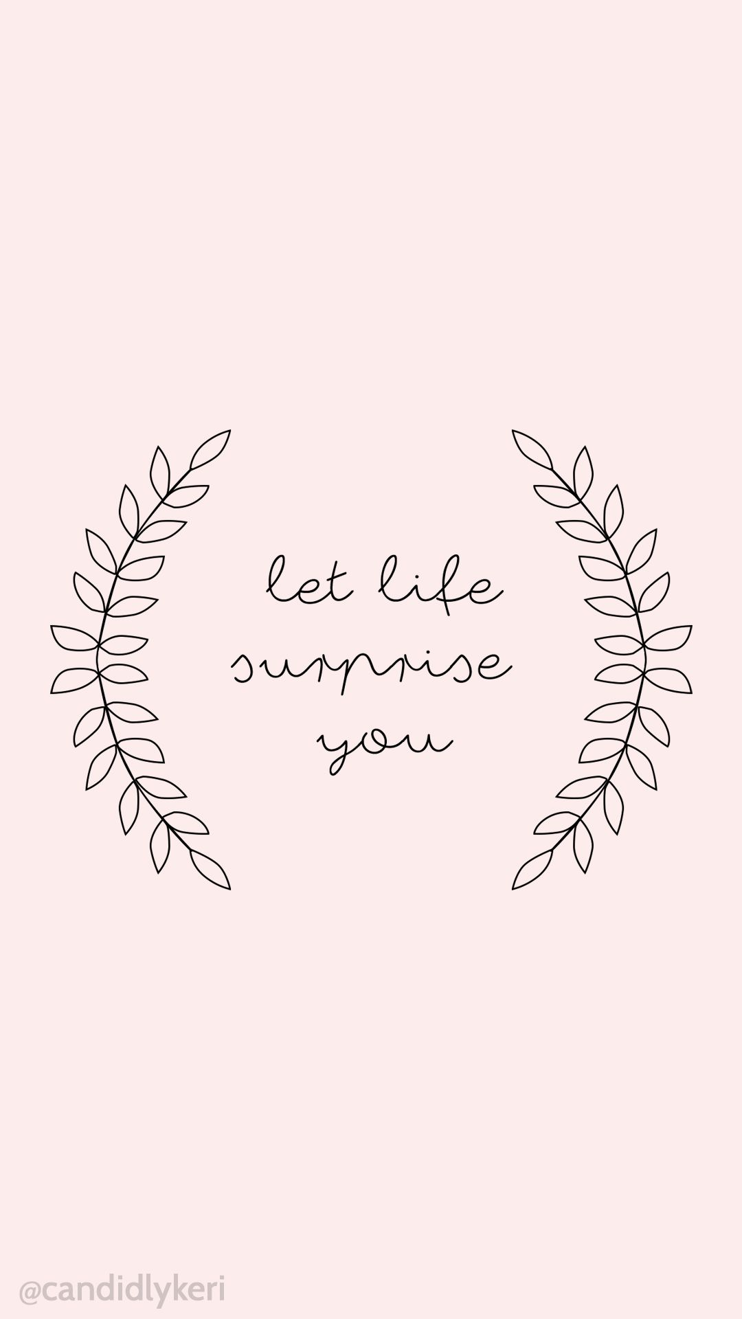 Let Life Surprise You Cute Pink Leaf Quote Motivational