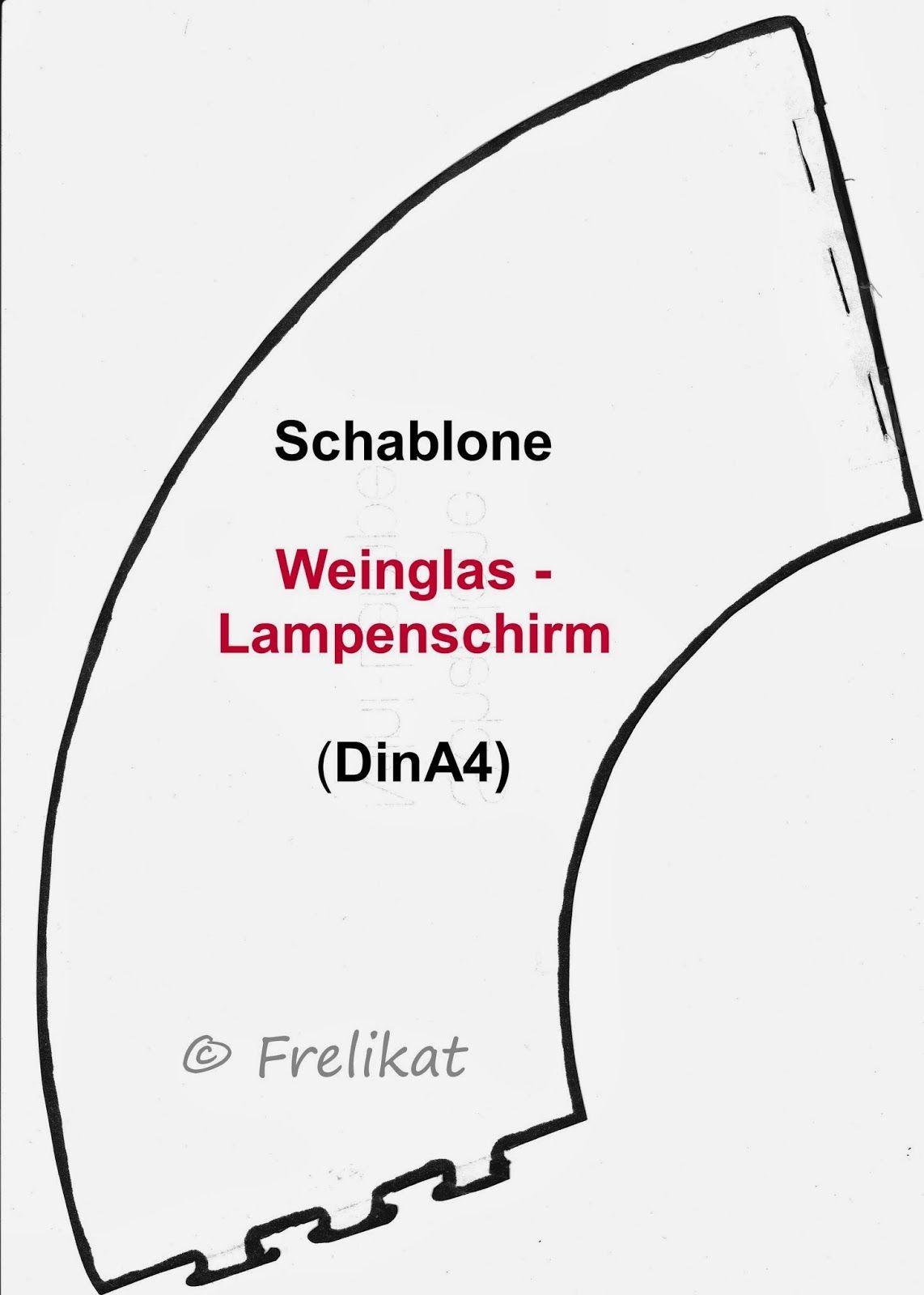 Frelikat: Vorlage: Weinglas-Lampenschirm | Bastelanleitungen ...