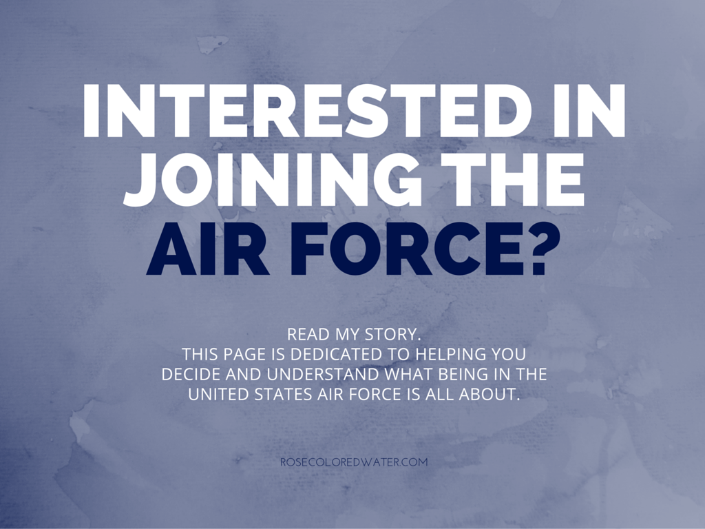 Interested In Joining The Air Force
