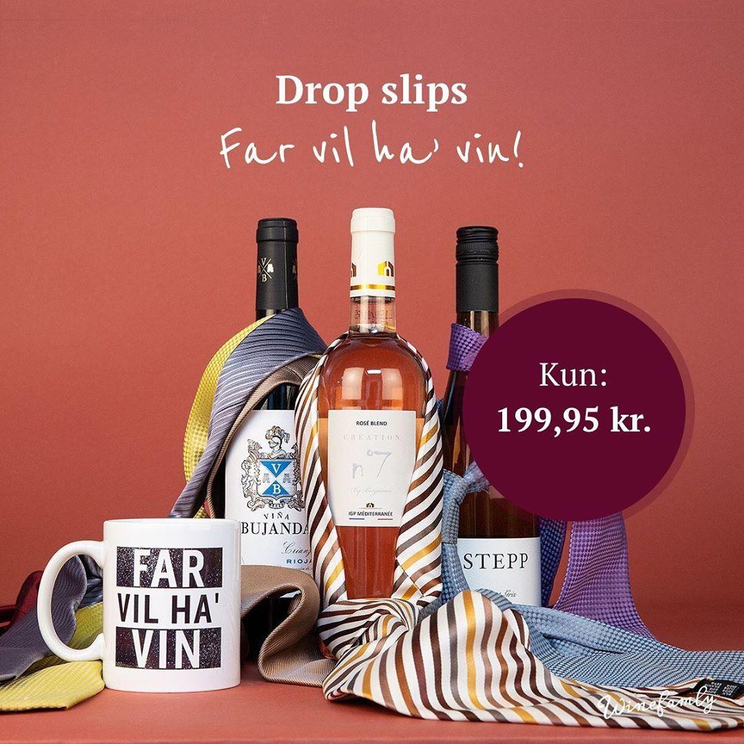 Har Din Far Nok Slips Og Elsker Han Vin Lige Som Os Sa Ved Du Hvad Du Burde Gore Winefamly Wine Vin Far Wine Bottle Whiskey Bottle Rose Wine Bottle