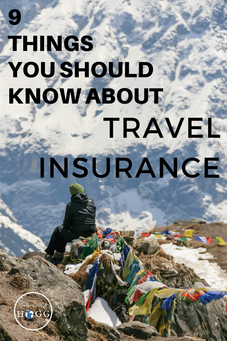 9 Things You Should Know About Travel Insurance Best Travel
