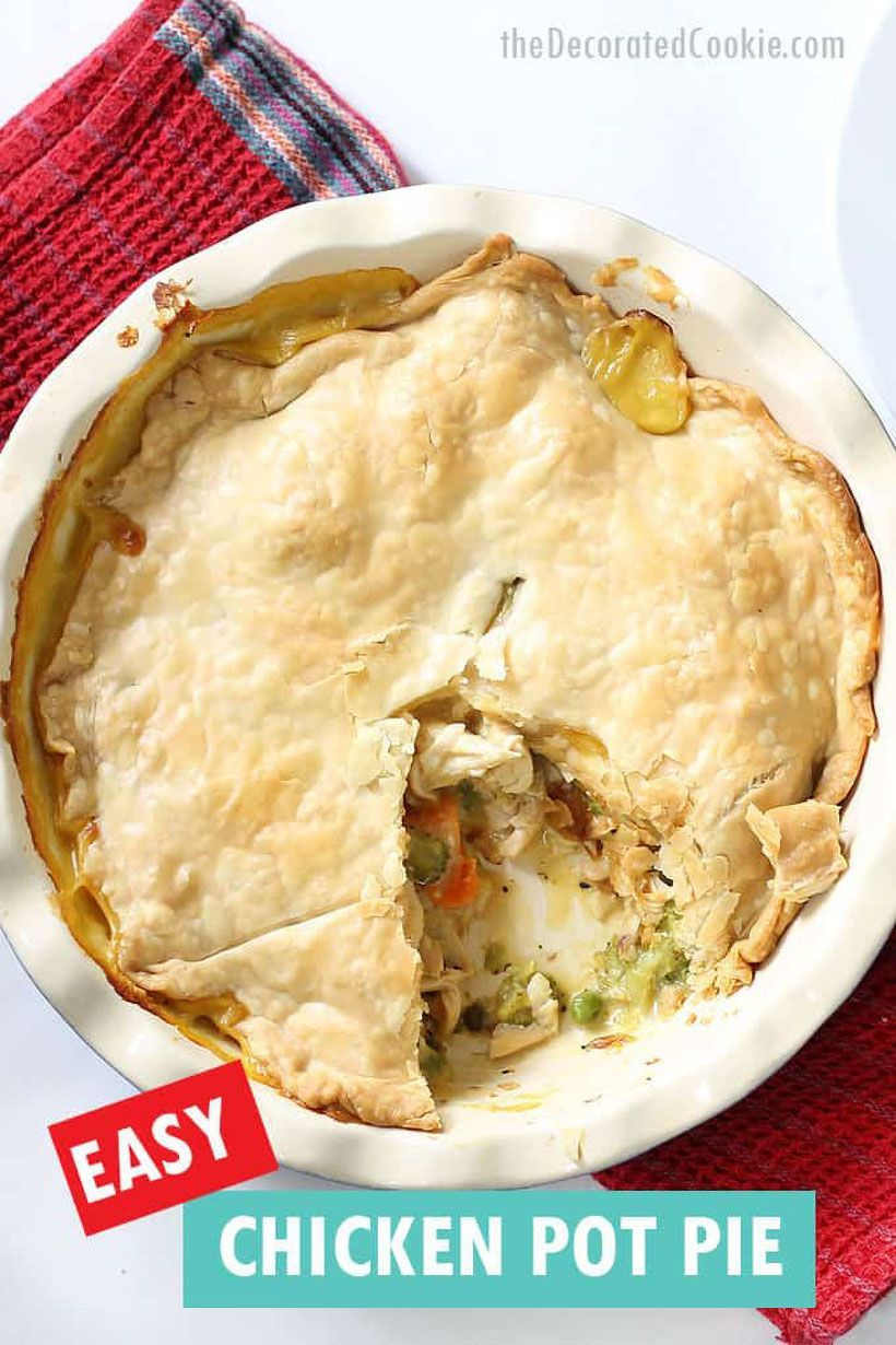 Easy Chicken Pot Pie Recipe Video Recipe Included Recipe Chicken Pot Pie Recipes Chicken Pot Pie Easy Chicken Pot Pie Recipe
