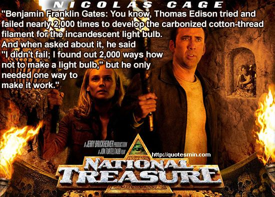 """Quotes About Light Bulbs: National Treasure Movie Quote: """"Benjamin Franklin Gates"""