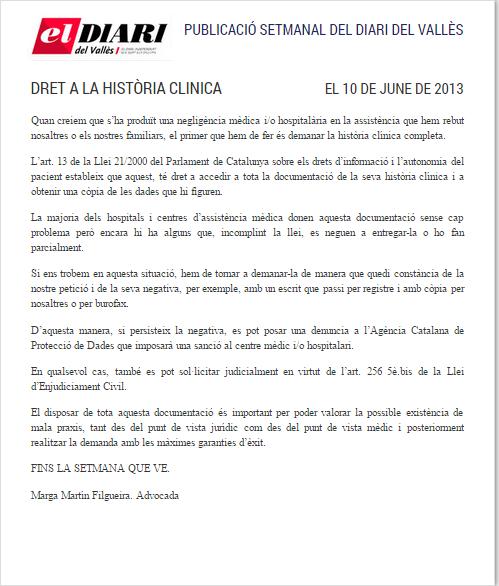 Negligencias Médicas: derecho a la historia clínica  Completo en: http://www.grupomedicolegalbcn.com/es/seccion/articulos/