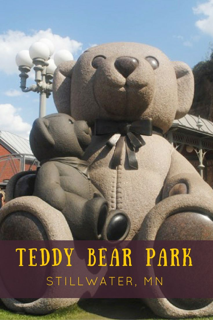 Teddy Bear Park Stillwater, Minnesota (With images