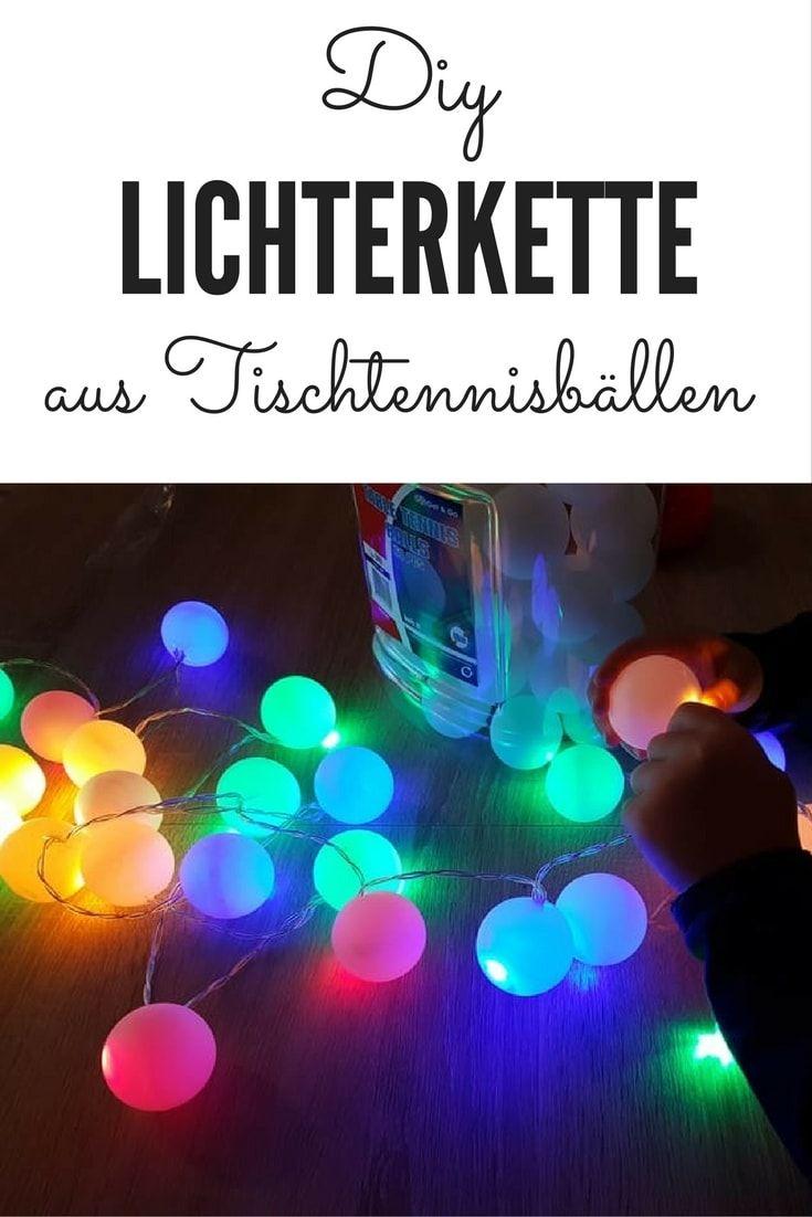 Anleitung Led Lichterkette Aus Tischtennisballen Selber Machen
