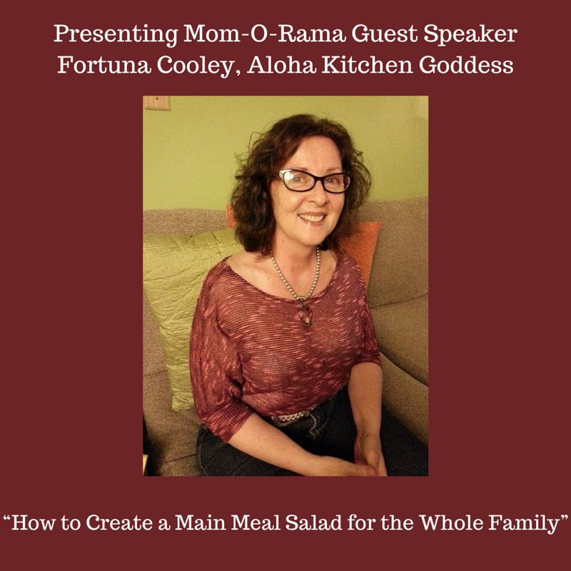 """Fortuna, Aloha Kitchen Goddess is BACK at Mom-O-Rama at HMSA Center @ Pearl City on June 28, 2015 at HMSA Center @ Honolulu.  This time Fortuna brings us """"How to Create a Main Meal Salad for the Whole Family""""  You won't want to miss what Fortuna has cooking up!  Space is limited and we are close to capacity so be sure to RSVP NOW!  http://on.fb.me/1H18MV6 #MomORamaHI #MomsInHI #MomsInHawaii @askHMSA"""