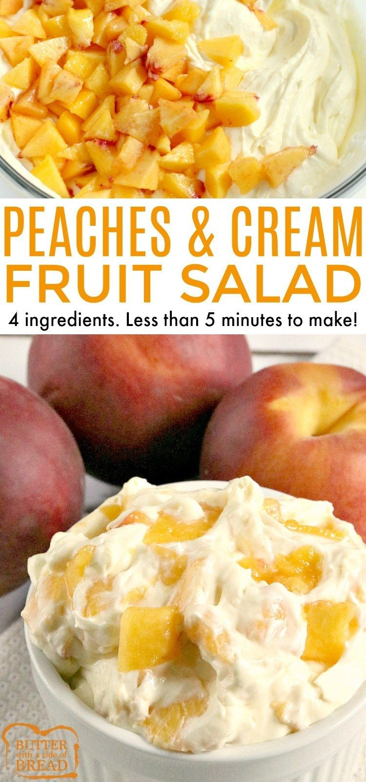 PEACHES AND CREAM SALAD - Butter with a Side of Bread
