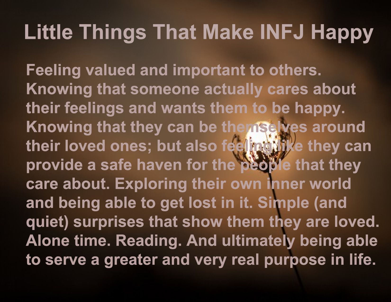 Little Things That Make INFJ Happy | INFJ- | Infj, Infj infp, Infp