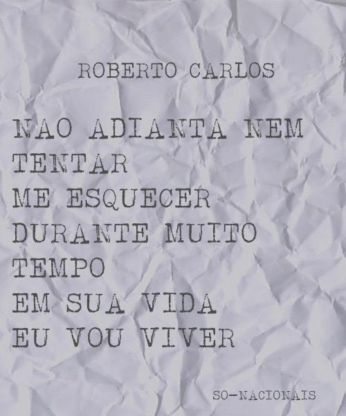 Detalhes Roberto Carlos Só Li Verdades Pinterest Frases