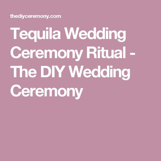Tequila Wedding Ceremony Ritual - The DIY Wedding Ceremony