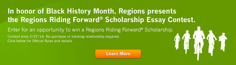 $5,000 Regions Riding Forward Scholarship for high school students. Deadline 2/27