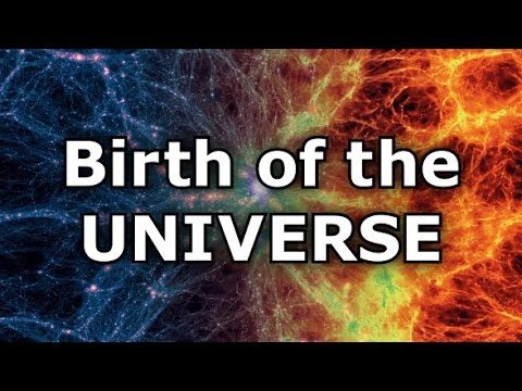 BIRTH OF THE UNIVERSE # part 2 of 4