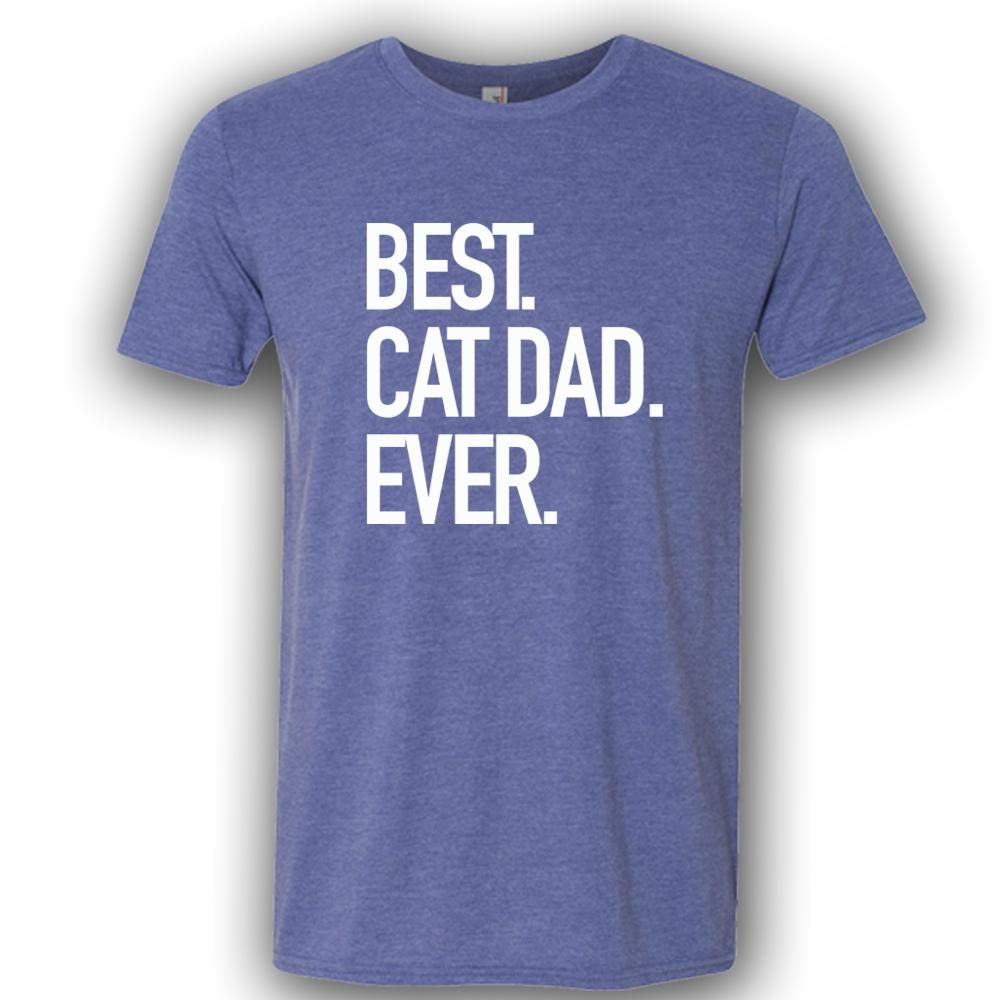 ef07e6cc Cat Dad Shirt. Best Cad Dad Ever T-Shirt. Best Cad Dad Shirt. Cad ...