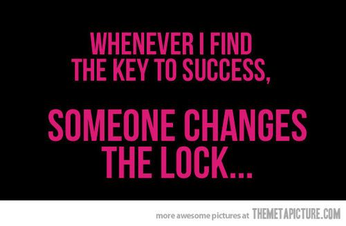 Funny Quotes Key To Success