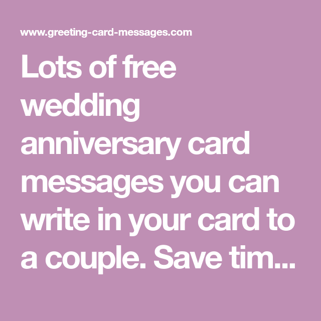 Lots of free wedding anniversary card messages you can ...