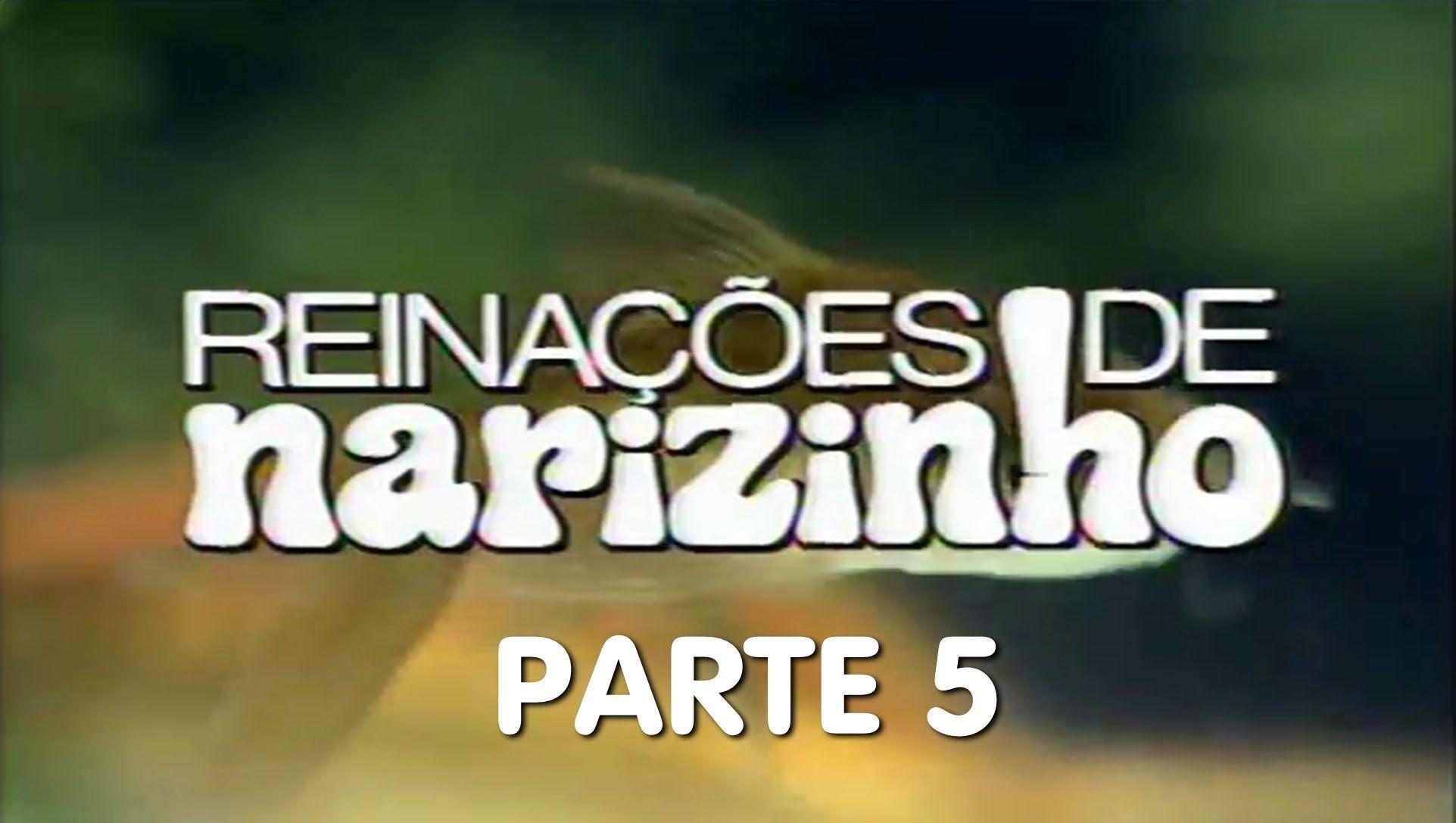 DE BAIXAR NARIZINHO REINACOES