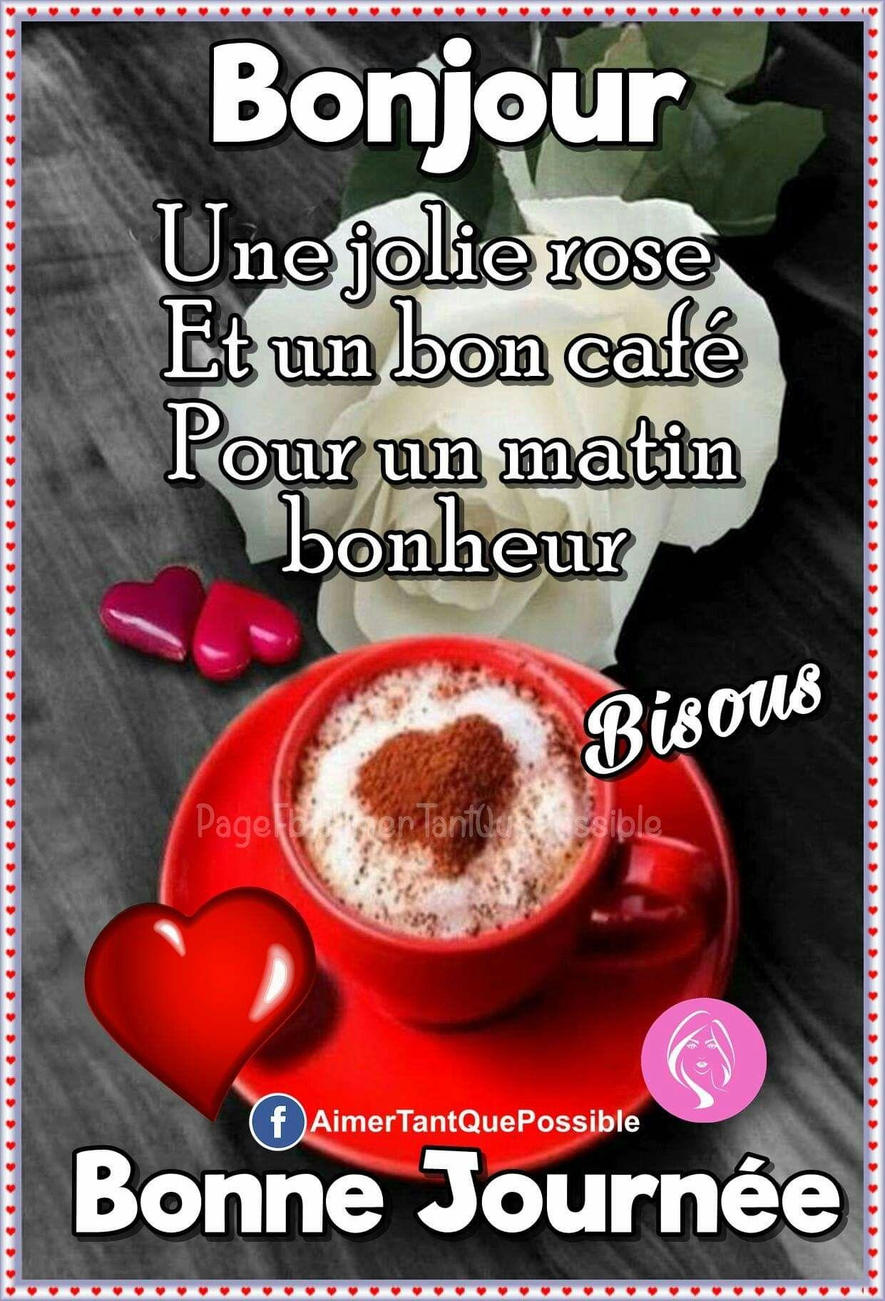 Bonjour Mon Cœur Damour Bonjour Et Bonne Journée