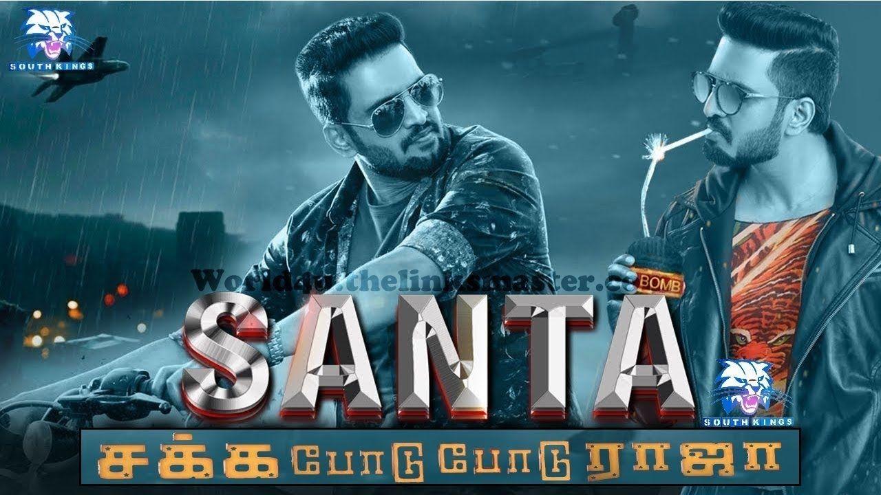 Sakka Podu Podu Raja Santa 2018 Hindi Dubbed Movie Santa Movie
