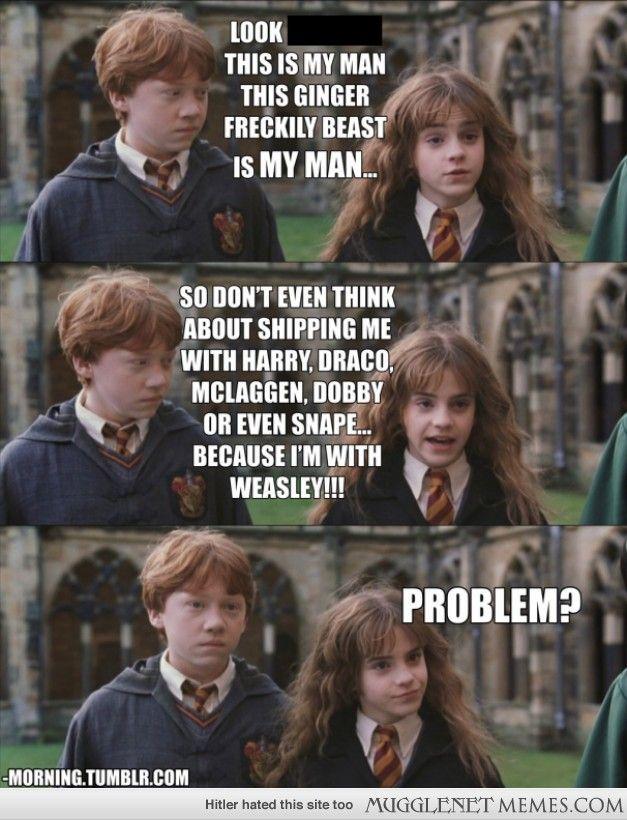 He S My Man Totally Mine Harry Potter Jokes Harry Potter Memes Harry Potter Puns