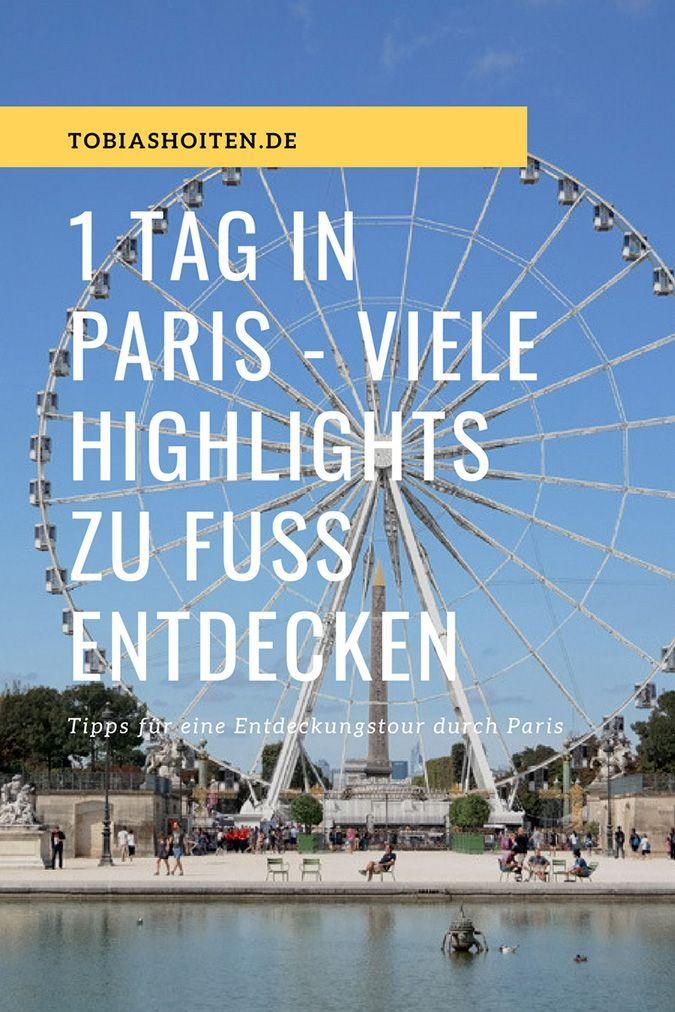 Photo of 1 Tag in Paris – so entdecken Sie viele Sehenswürdigkeiten zu Fuß.
