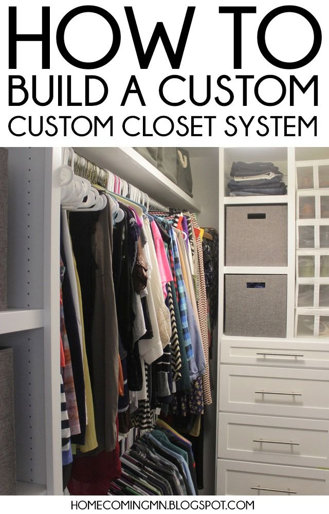 How To Build A Custom Closet System Master Bedroom Ideas