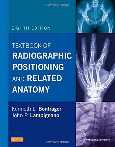 Textbook Of Radiographic Positioning And Related Anatomy 8e