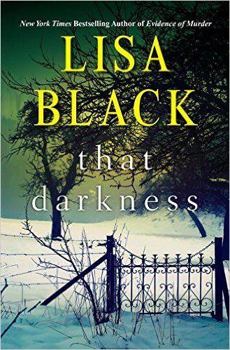 Amazon.com: That Darkness (A Gardiner and Renner Novel) (9781496701886): Lisa Black: Books