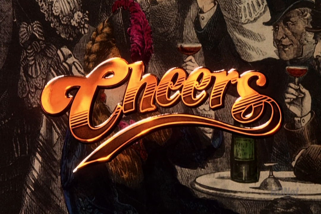 Cheers. awesome font. hilarious show. where has this been