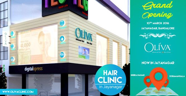 Looking for a #haircare clinic in Jayanagar you can trust? Your search ends here; Oliva Clinics opens its state-of-the-art facility in the happening vicinity of Jayanagar. The dermato-trichologists at Oliva Clinics - the best hair clinic  in Jayanagar offer holistic treatments and target the underlying causes for every hair related concern.