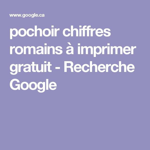 Pochoir chiffres romains imprimer gratuit recherche google pochoir pinterest pochoir - Chiffre a imprimer gratuit ...