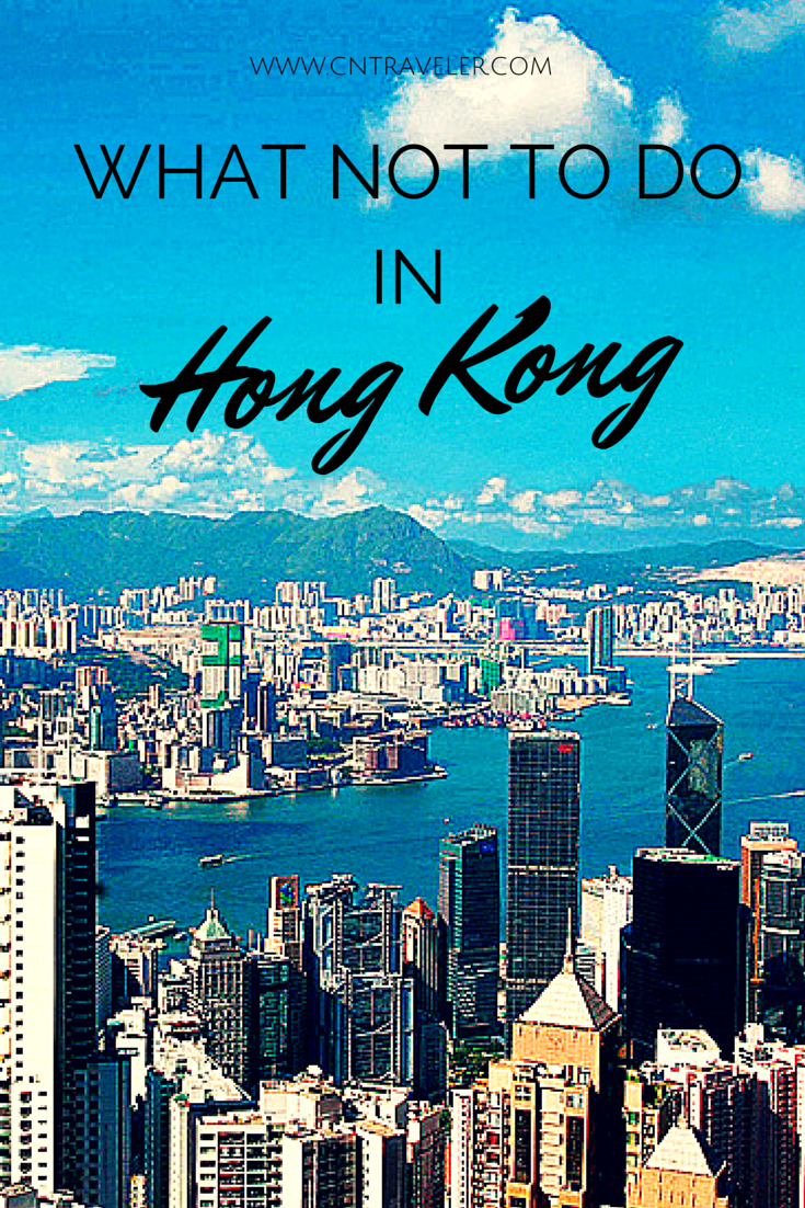 6 Things Not To Do In Hong Kong (And What To Do Instead