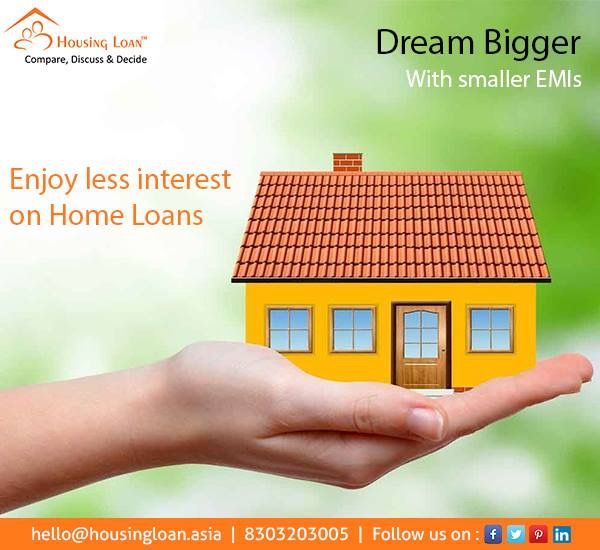 Dream Bigger With Smaller Emis Enjoy Less Interest On Housingloan Visit Now Http Housingloan Asia Contact 8303203005 Home Loans Best Home Loans Loan