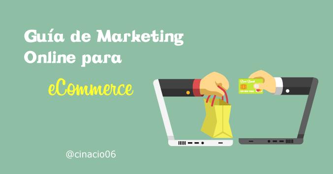 Guía de Marketing para eCommerce: cómo destacar con tu tienda online #ecommerce #MarketingOnline #marketing