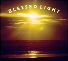 #blessed #light