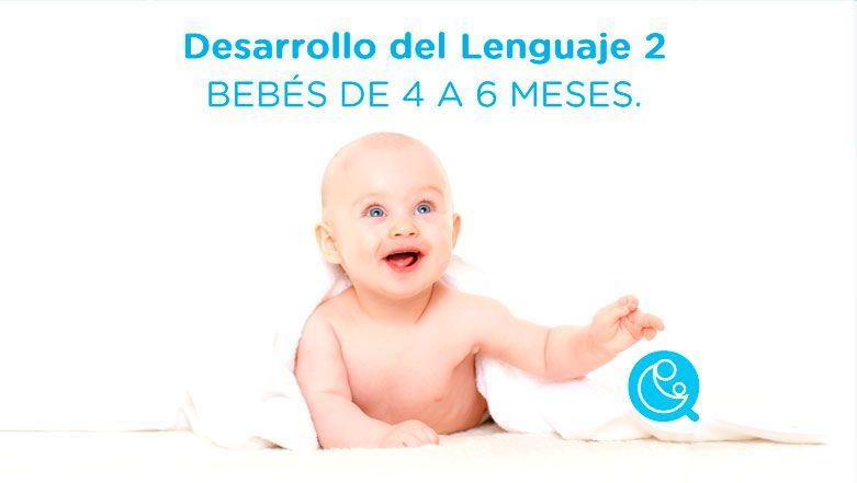 Desarrollo del lenguaje 2 beb s de 4 a 6 meses - Desarrollo bebe 6 meses ...