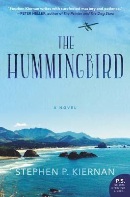 The Book Diva's Reads: 2016 Book 233: THE HUMMINGBIRD by Stephen P. Kiernan #TLCBookTours #TheHummingbird #blogtour @WilliamMorrow