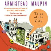 For more than three decades Armistead Maupin's Tales of the City has blazed its own trail through popular culture...from a groundbreaking newspaper serial, to a classic novel, to a television event that entranced millions around the world. The first of six novels about the denizens of the mythic apartment house at 28 Barbary Lane, Tales of the City is both a sparkling comedy of manners and an indelible portrait of an era that changed forever the way we live.