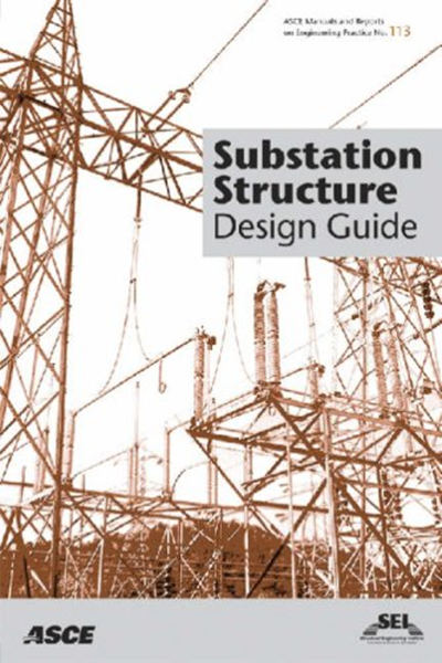 Substation Structure Design Guide Asce Manuals And Reports On Engineering Practice No 113 Asce Manual And Reports On Engineering Practice By Leon Kempner J Structure Design Structural Engineering Engineering